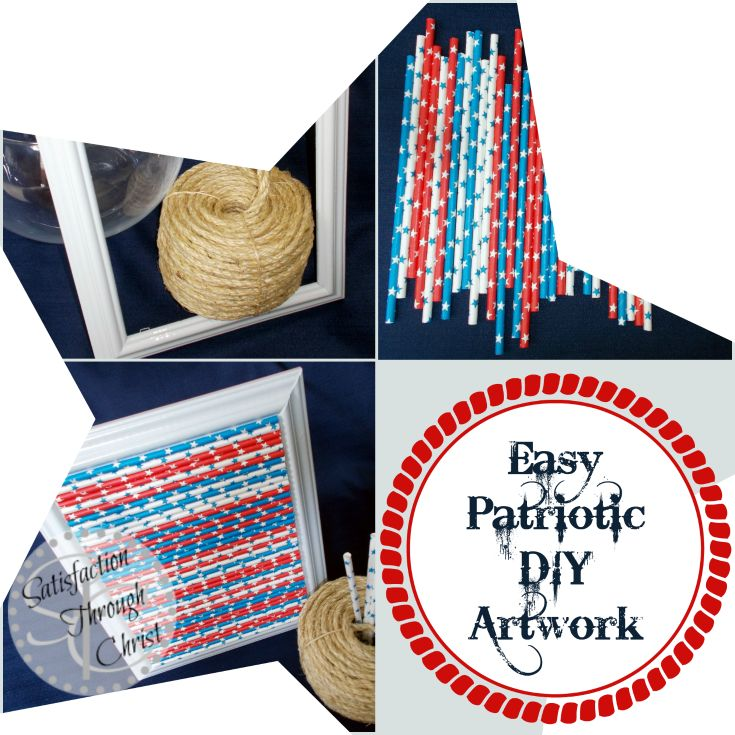 Patriotic DIY Artwork Easy Picture Tutorial for July 4th! - Satisfaction Through Christ: Patriots Artworks, Diy Artworks, 4Th Patriots, Photo Frames, Pictures Tutorials, Paper Straws, July 4Th, Blog Paper, Projects Pictures