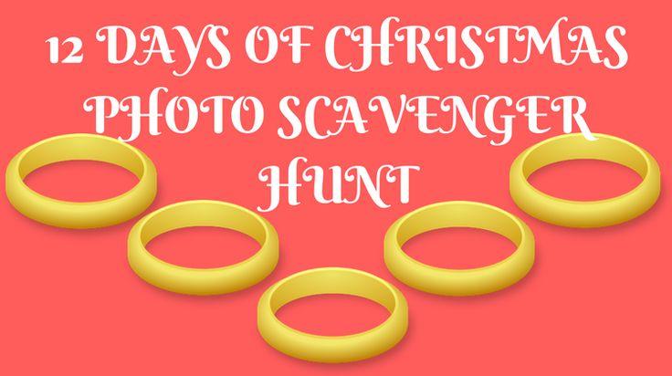 12 Days Of Christmas Photo Scavenger Hunt