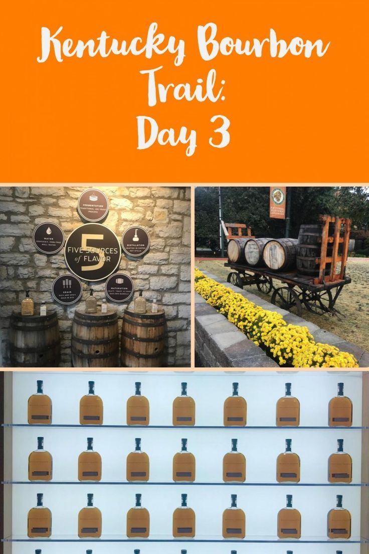 3 Days On The Kentucky Bourbon Trail Day 3 In 2020 Kentucky Bourbon Trail Bourbon Trail Kentucky Bourbon Trail Map