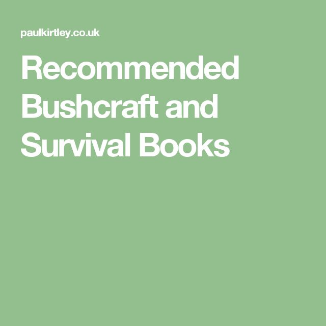 Recommended Bushcraft and Survival Books