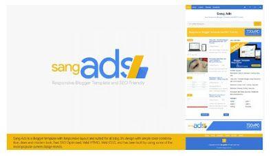 Sang Ads Template Blog Ringan Fast Loading Dan Cepat Di Index Google Blog Blogging Google