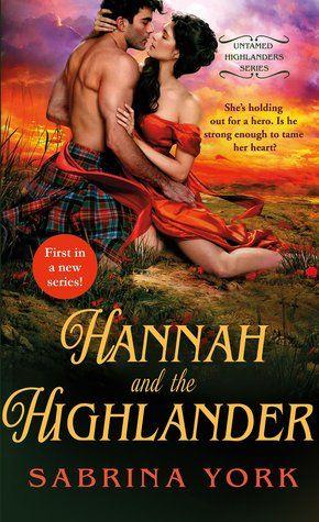Historical Romance Lover: Hannah and the Highlander by Sabrina York