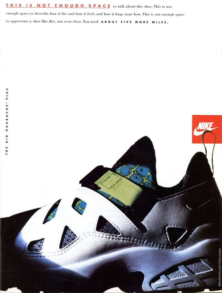 Some vintage Nike Air Huarache ads ... It's Nike Air Huarache week at CT. A  weird shoe ... | Dream Clothes | Pinterest | Weird shoes, Nike air huarache  and ...