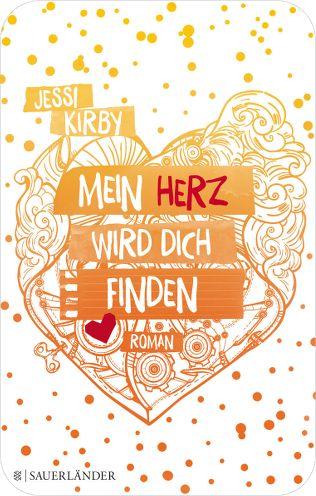 """Damaris liest.: Review zu """"Mein Herz wird dich finden"""" von Jessi Kirby"""