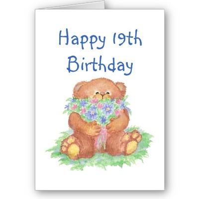 Flowers for 19th Birthday, Teddy Bear by countrymousestudio: Flowers Cards, 21St Birthday, Teddy Bears, 16Th Birthday, 18Th Birthday, Old Age Humor, 17Th Birthday, 19Th Birthday, Bears Flowers
