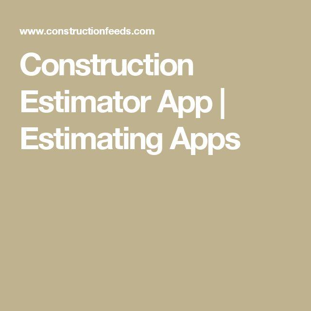 Construction Estimator App   Estimating Apps
