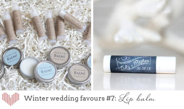 Top 10 Winter Wedding Favours: lip balm #wedding #winter #favors Image sources (l-r): 1- Something Turquoise; 2- Autumn Leah on Etsy