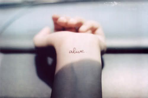 aliveTattoo Placements, Tattoo Ideas, One Words Tattoo, Wrist Tattoo, Wristtattoo, Small Tattoo, Alive Tattoo, A Tattoo, White Ink