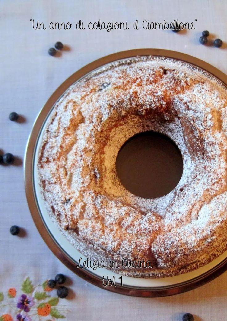 Raccolta di ricette di ciambelloni per la colazione partecipanti al contest del blog Letizia in Cucina