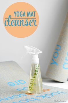 DIY: yoga mat cleaner. The local yoga studio near me uses a recipe similar to this and it smells so good.