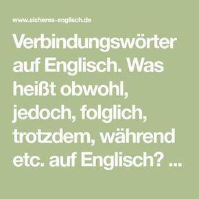Verbindungswörter auf Englisch – obwohl, jedoch, folglich und Co.