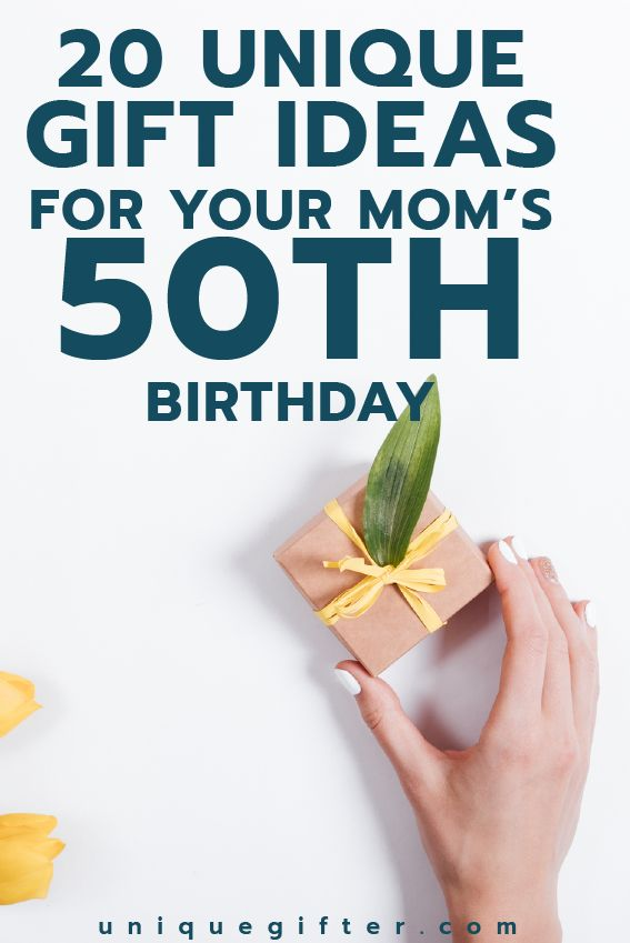 Gift ideas for your Mom's 50th birthday | Milestone Birthday Ideas | Gift Guide for Mom | Fiftieth Birthday Presents | Creative Gifts for Women | Gifts for Mothers | Gifts for Moms