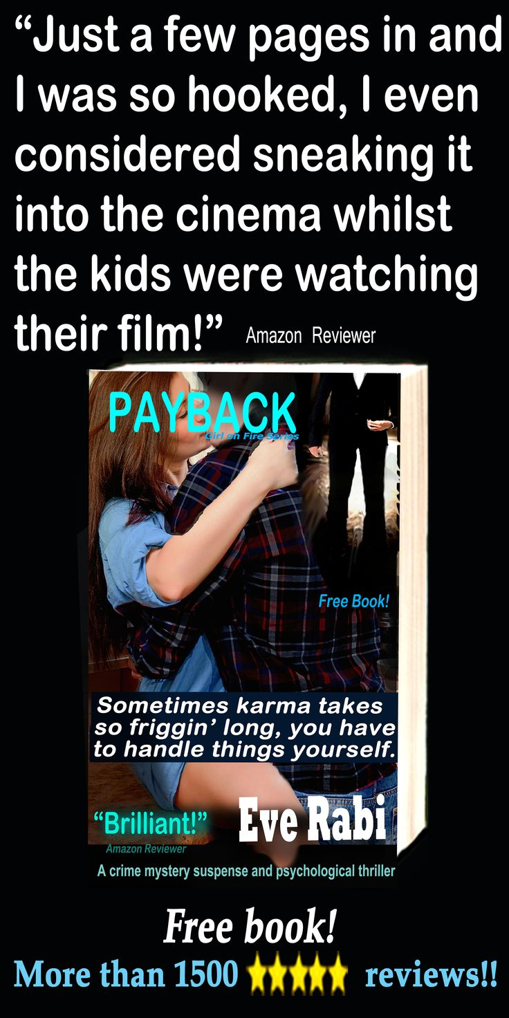 """#CrimeFiction #RomanticSuspense #Books #EveRabi #FreeBooks #Revenge #Ex #FollowBack ................... """"Just a few pages in and I was so hooked, I even considered sneaking it into the cinema whilst the kids were watching their film!"""" Amazon reviewer Amazon UK: http://www.amazon.co.uk/dp/B00CPSGLEE"""