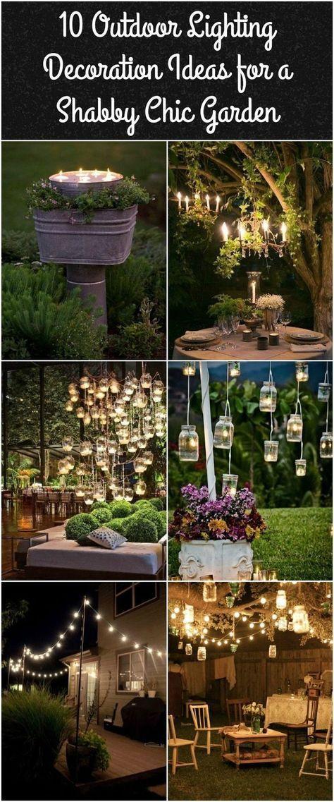 10 Dekorationsideen für die Außenbeleuchtung eines Shabby Chic-Gartens. # …   – Garten Dekoration