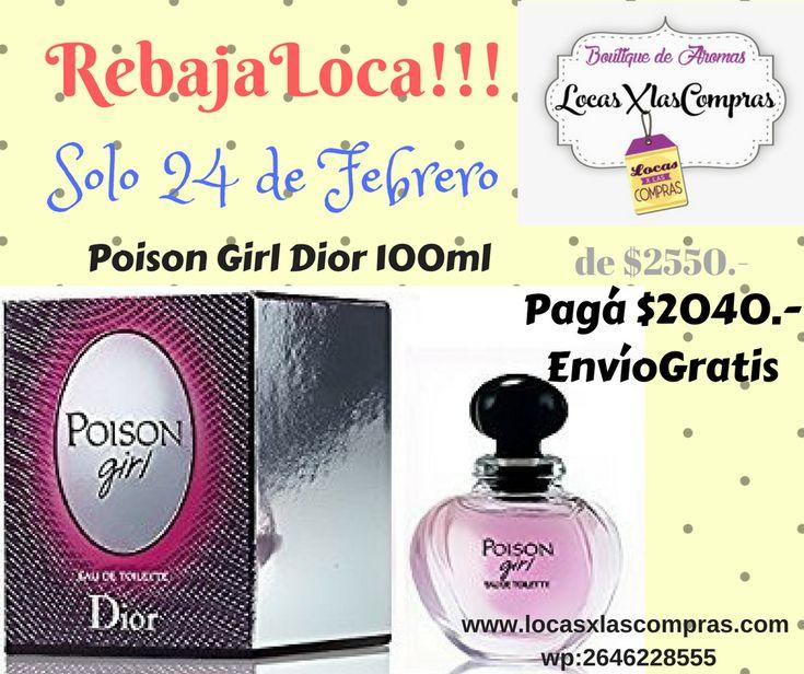 Rebaja Loca!!! LocasXlasCompras   Envíos a toda Argentina Tarjeta de credito, debito, etc. wp 2646228555  #locasxlascompras #poisongirl #dior #mujer #comprar #aromas #perfume #original