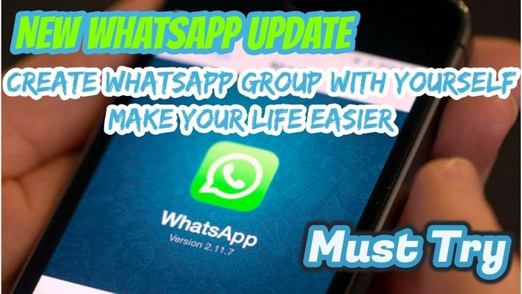Now Create whatsapp group with yourself (New Updates)