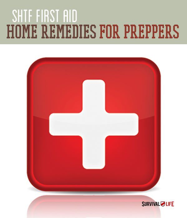 Home Remedies For Preppers | SHTF First Aid