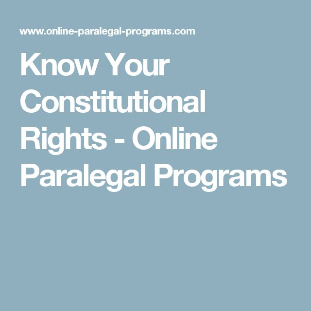 Know Your Constitutional Rights - Online Paralegal Programs