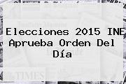 http://tecnoautos.com/wp-content/uploads/imagenes/tendencias/thumbs/elecciones-2015-ine-aprueba-orden-del-dia.jpg Resultados Elecciones 2015 Mexico. Elecciones 2015 INE aprueba orden del día, Enlaces, Imágenes, Videos y Tweets - http://tecnoautos.com/actualidad/resultados-elecciones-2015-mexico-elecciones-2015-ine-aprueba-orden-del-dia/