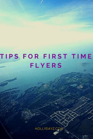 Tips for First Time Flyers