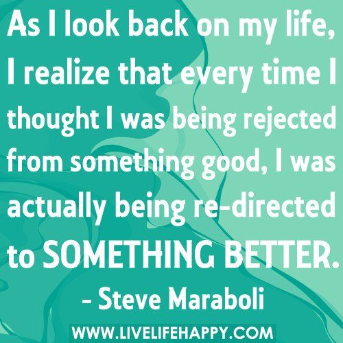 Rejection Vs Redirection. This Has Been So True In My Life