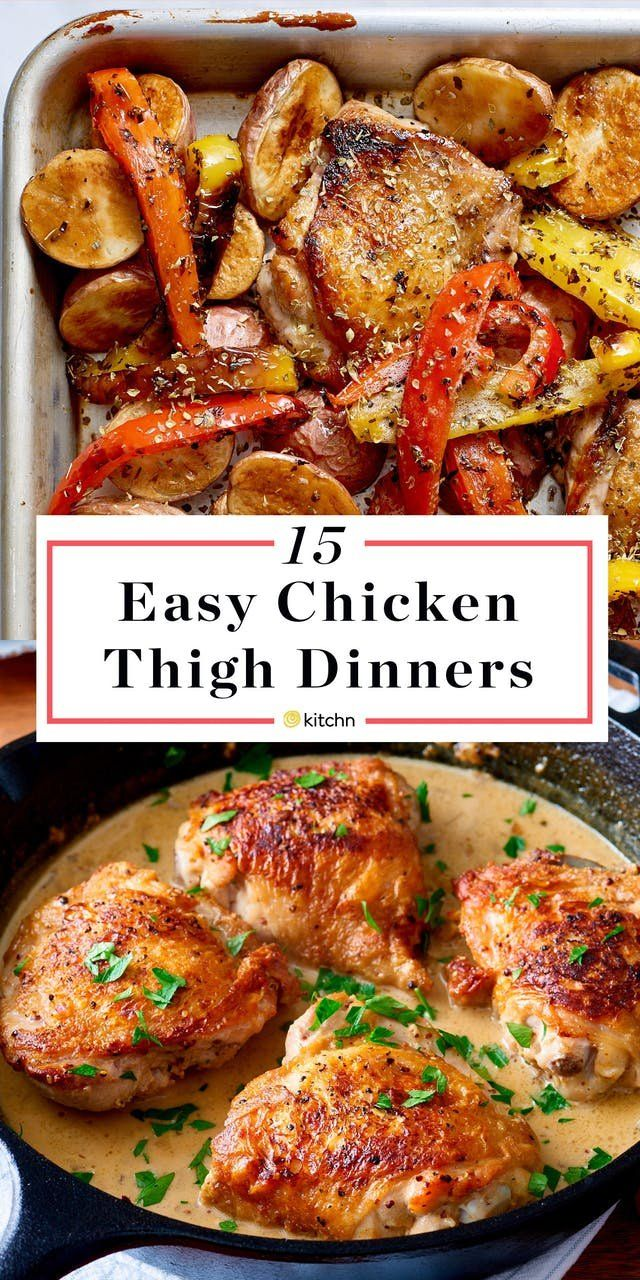 20 Easy Ways To Turn Chicken Thighs Into Dinner Chicken Thights Recipes Chicken Thigh Recipes Crockpot Easy Chicken Thigh Recipes