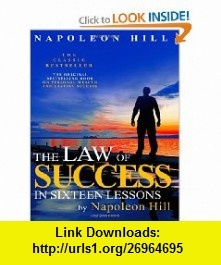 The Law of Success In Sixteen Lessons by Napoleon Hill (9781612930862) Napoleon Hill , ISBN-10: 1612930867  , ISBN-13: 978-1612930862 ,  , tutorials , pdf , ebook , torrent , downloads , rapidshare , filesonic , hotfile , megaupload , fileserve