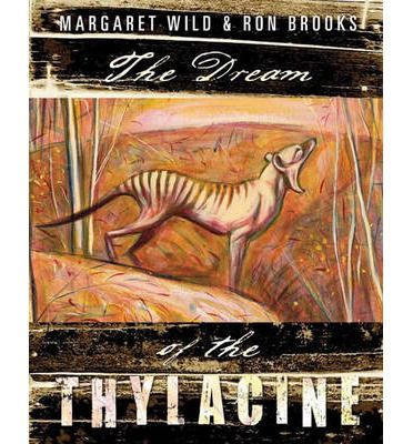 The Dream of the Thylacine is a lament for a lost species, and a celebration of the Australian landscape.