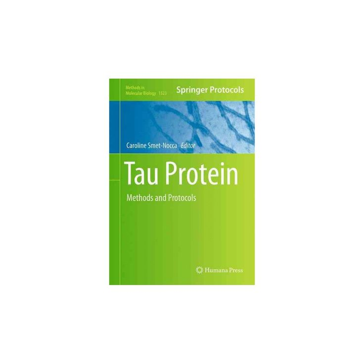 Tau Protein : Methods and Protocols (Hardcover)