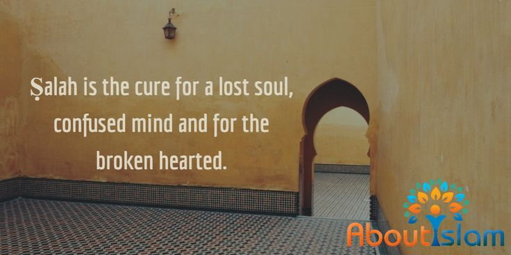 Ṣalah is the cure for a lost soul, confused mind and for the brokenhearted.   #Islam #Prayer #Heals