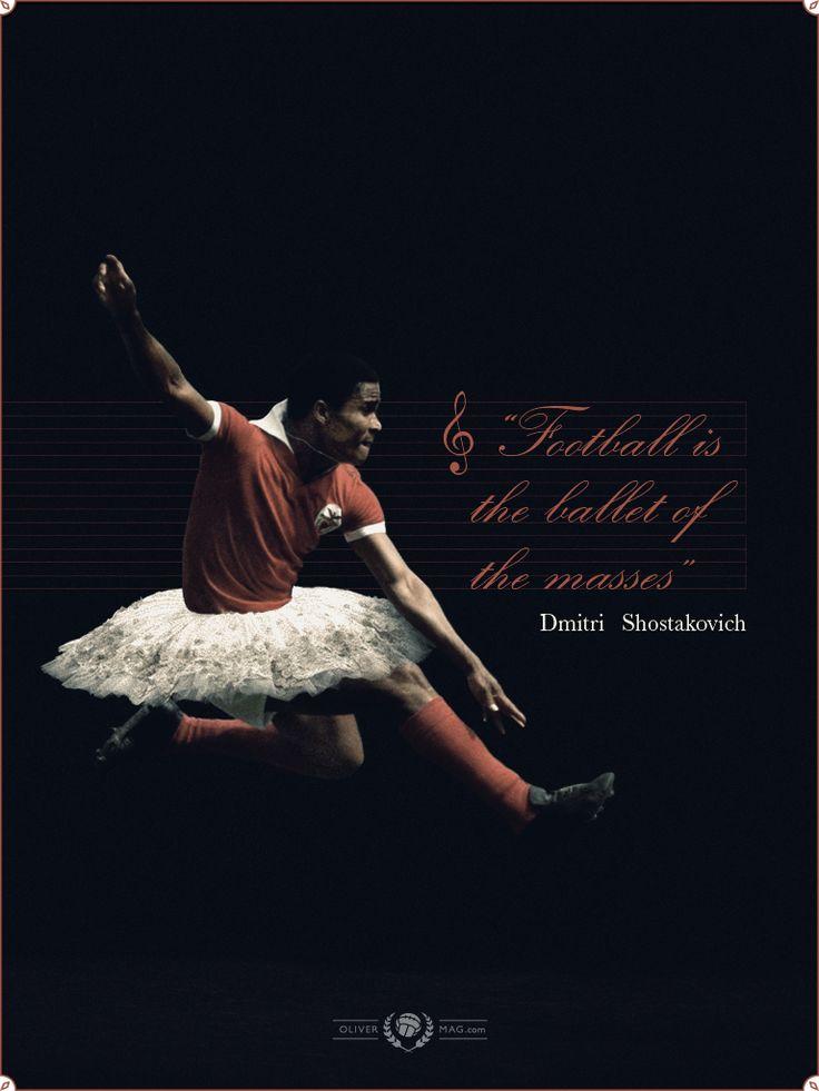 """""""El fútbol es el ballet de las masas"""" - #DmitriShostakovich #Football #Futbol #Soccer #Ballet #Music #Musica #Dance #Baile #Quotes #Frases"""