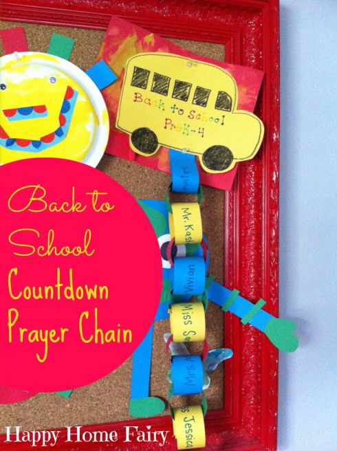 back to school countdown prayer chain! have your child list several people at his/her school that you can pray for every day leading up to the first day of school!
