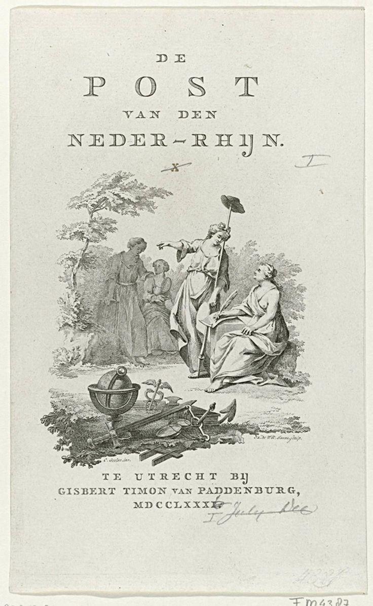 Titelpagina: De Post van den Neder-Rhijn, dl. I, 1781, Izaak Jansz. de Wit, Gijsbert Tieme van Paddenburg, 1781