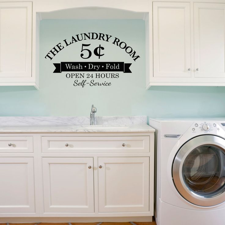 Laundry Room Wall Decal - Wash Dry Fold - 5 Cents - Open 24 Hours - Self-Service - Large by StephenEdwardGraphic on Etsy https://www.etsy.com/listing/234227361/laundry-room-wall-decal-wash-dry-fold-5