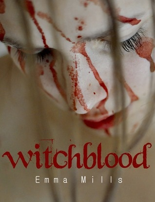 """Darkest Sins: """"Witchblood"""" by Emma Mills (click on the link below to read my review)"""
