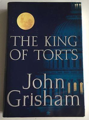 The King of Torts by John Grisham (2003, Hardcover) : John Grisham (2003)