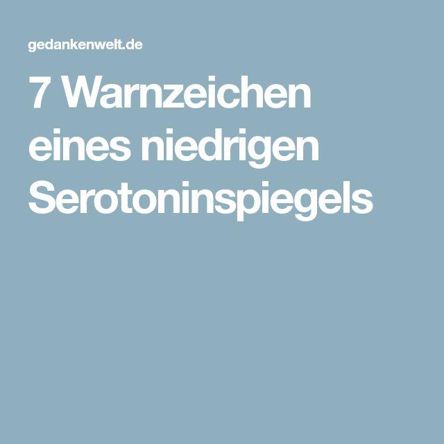 7 Warnzeichen eines niedrigen Serotoninspiegels