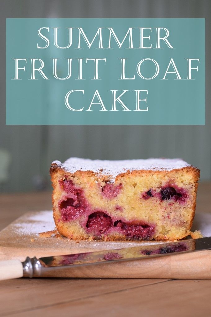 Recipe for Summer Fruit Loaf Cake made with fresh raspberries, blackcurrants, blueberries or loganberries. Ideal for picnics or packed meals.