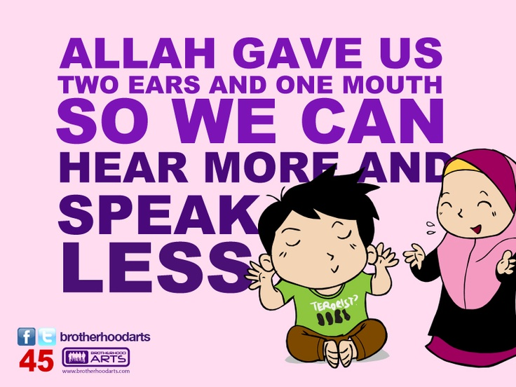 "#045 Ahmad Says: ""Allah Gave Us Two Ears And One Mouth So"