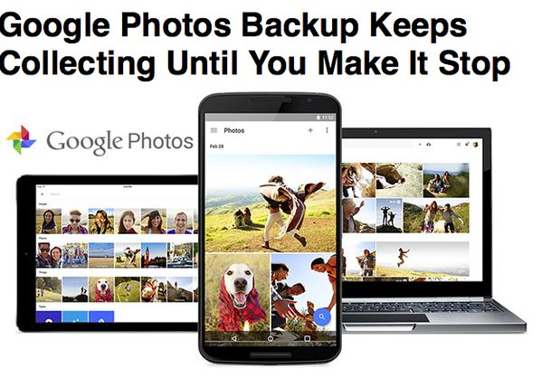 Google Photos backup will not stop collecting your photos until you make it stop