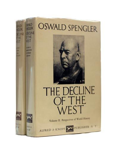 The Decline of the West by Oswald Spengler.