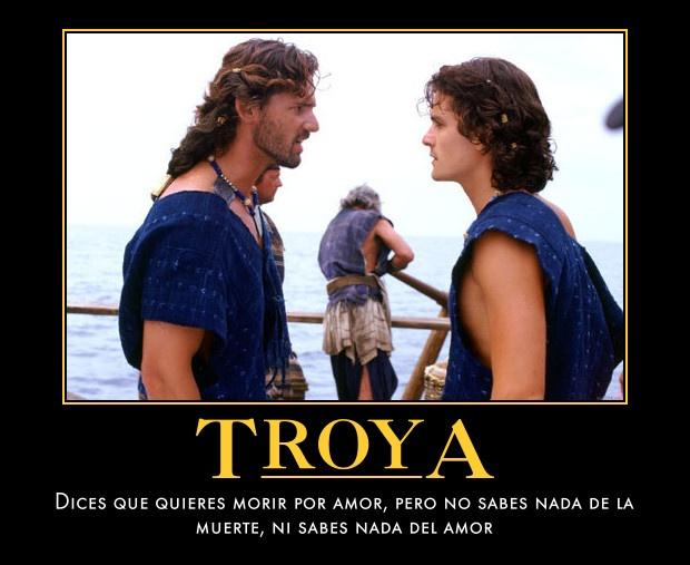 """Frase de la pelicula """"Troya"""""""