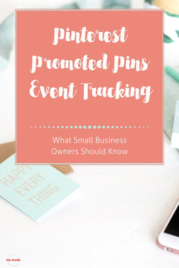 Pinterest Promoted Pins Event Tracking - Looking to get the most out of your Pinterest Promoted Pins? Want to create the best, most targeted audiences and know what is working? Here's what you need to know. via @alisammeredith