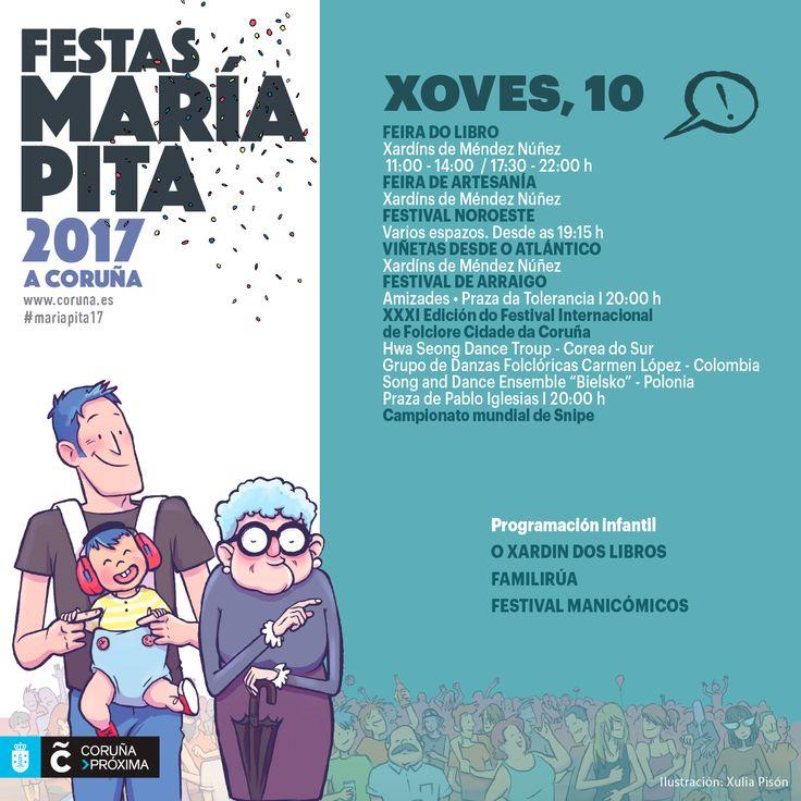 Hoy en las Fiestas de #MaríaPita17 las actividades para todos los públicos son protagonistas: último día de #OXardínDosLibros, el primero de #Familirúa y del #FestivalManicómicos!   Y recuerda que continúa la programación del Festival Noroeste Estrella Galicia -arrancan las #AsMatinais- y Viñetas desde o Atlántico.