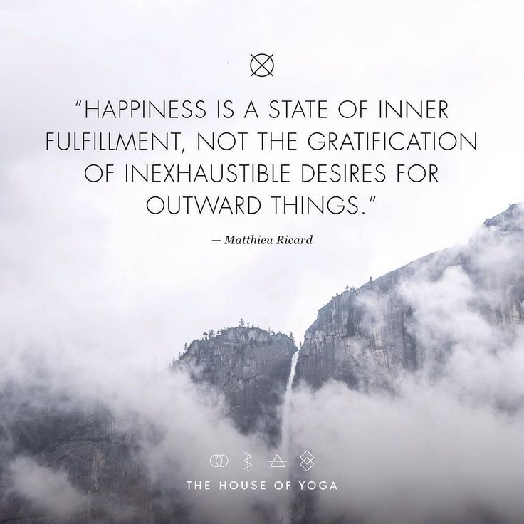 """""""''Happiness is a state of inner fulfilment, not the gratification of inexhaustible desires for outward things.'' - Matthieu Ricard #quote #thehouseofyoga…"""""""