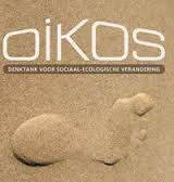 Oikos: onafhankelijke denktank die werkt aan sociaal-ecologische verandering door het maatschappelijk debat te voeden vanuit ecologisch perspectief. De ecologische grenzen van de planeet en de solidariteit wereldwijd zijn hierbij de uitgangspunten.  http://www.oikos.be/denktank