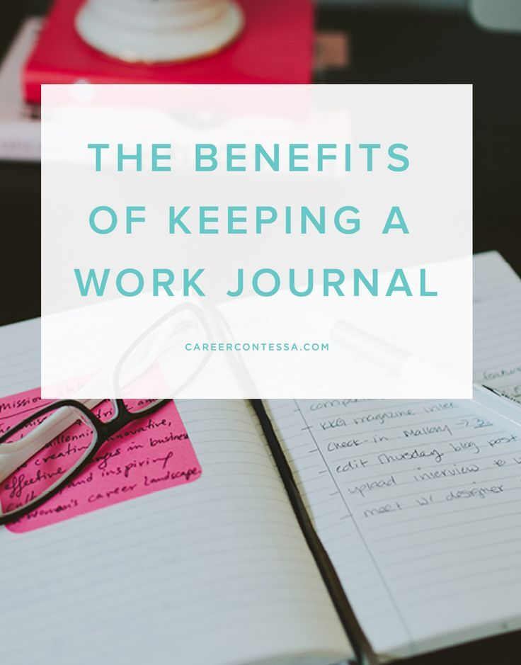 Here's why keeping a career journal can help you get ahead at the office. | CareerContessa.com