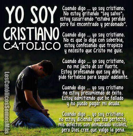 YO SOY CRISTIANO CATOLICO
