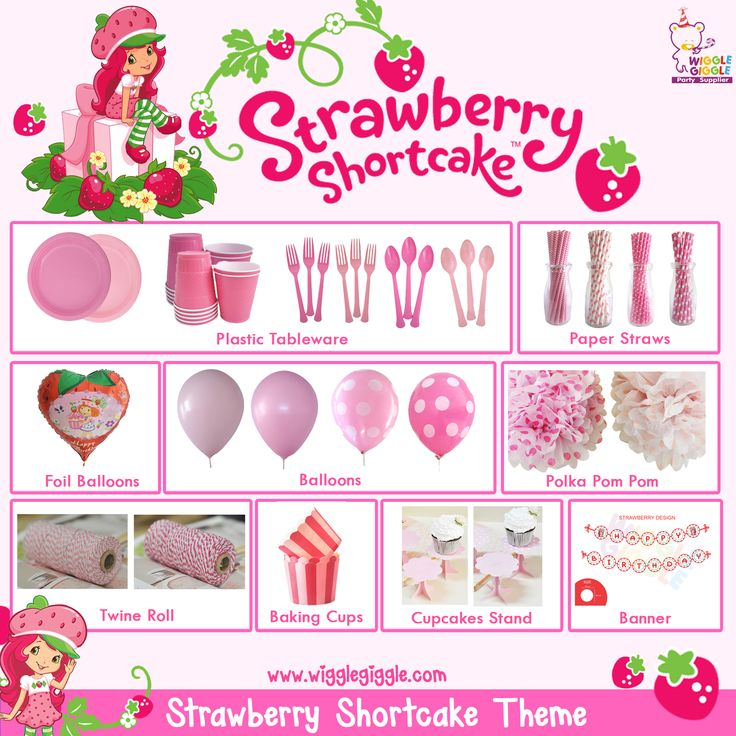 Strawberry Shortcake Party Stuff Visit us at www.wigglegiggle.com