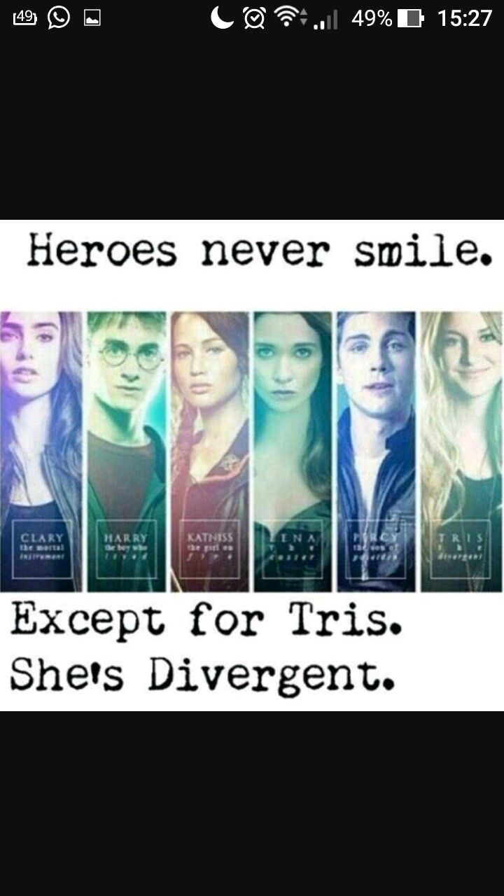 And Tris is the one who shouldn't be smiling, she's the only one of these that die and stay dead at the end...
